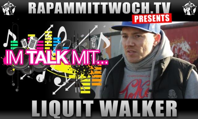 Im-Talk-mit...-Liquit-Walker
