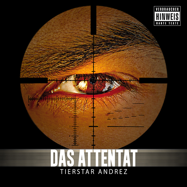 Tierstar-Andrez-Das-Attentat-Cover
