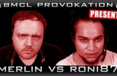 BMCL Provokation Merlin vs. Roni 87