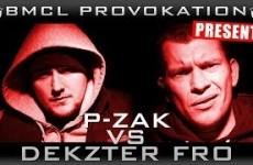 BMCL Provokation P-Zak vs. Dekzter Fro
