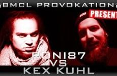 BMCL Provokation Roni 87 vs. Kex Kuhl