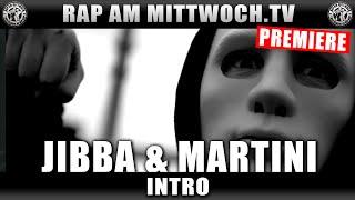 Jibba & Martini - Intro