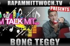 Im Talk mit Bong Teggy