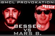 BMCL Provokation Besser vs Mars B.