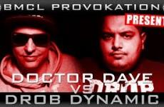 BMCL Provokation Doktor Dave vs Drob Dynamic