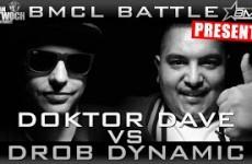 BMCL - Doktor Dave vs Drob Dynamic