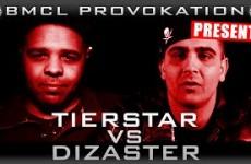BMCL Provokation Tierstar vs Dizaster