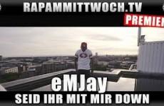 eMJay - Seid ihr mit mir down