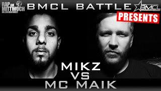 BMCL Mikz vs MC Maik