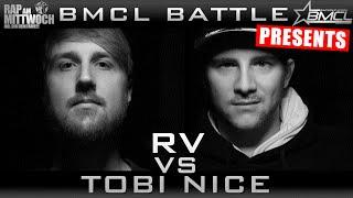 BMCL - RV vs Tobi Nice