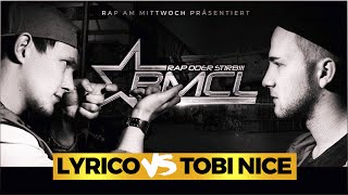 BMCL Lyrico vs Tobi Nice (16.03.2016)