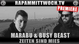 Marabu feat. Busy Beast Zeiten sind Mies