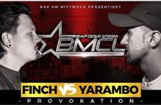 BMCL Provokation - Finch vs Yarambo
