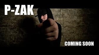 P-Zak - Coming Soon